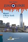 MISSIÓ A NOVA YORK -WALKER, PETER-9788447927357