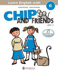 CHIP AND FRIENDS 6 (ENG)-GIMENEZ PUJAGUT, ANDREA-9788484127598