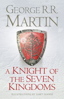 A KNIGHT OF THE SEVEN KINGDOMS -MARTIN, GEORGE R. R.-9780007507672