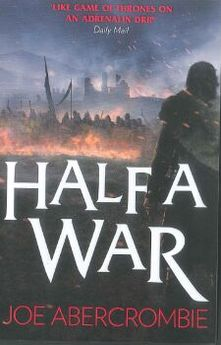 SHATTERED SEA (3) ? HALF A WAR -ABERCROMBIE, JOE-9780007550289