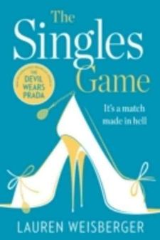 THE SINGLES GAME-WEISBERGER, LAUREN-978-0-00-810548-8