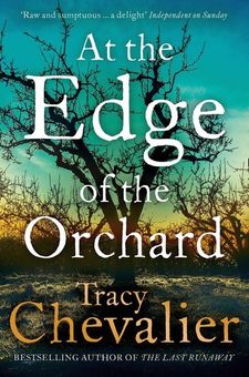 AT THE EDGE OF THE ORCHARD -CHEVALIER TRACY-9780008135300