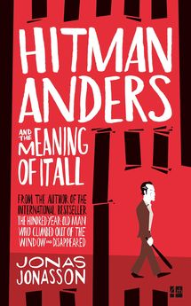HITMAN ANDERS AND THE MEANING OF IT ALL-JONASSON, JONAS-9780008155582
