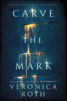 CARVE THE MARK -ROTH, VERONICA-9780008157821