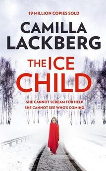 THE ICE CHILD-LÄCKBERG, CAMILLA-9780008165260