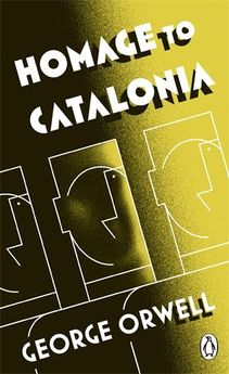 HOMAGE TO CATALONIA -ORWELL, GEORGE-9780141393025