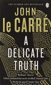 A DELICATE TRUTH -LE CARRÉ, JOHN-9780241965191