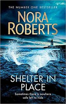SHELTER IN PLACE-ROBERTS NORA-9780349417813