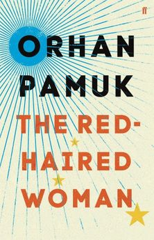 THE RED-HAIRED WOMAN-PAMUK, ORHAN-9780571330300