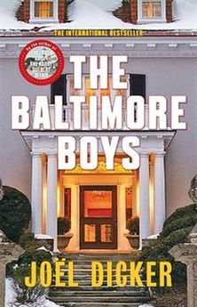 THE BALTIMORE BOYS-DICKER, JOËL-9780857056870