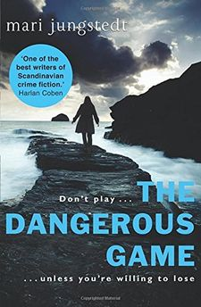 THE DANGEROUS GAME -JUNGSTEDT, MARI-9780857521507