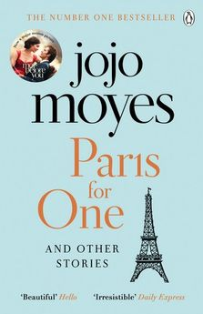 PARIS FOR ONE AND OTHER STORIES -MOYES JOJO-9781405928168