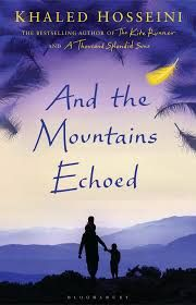 AND THE MOUNTAINS ECHOED -HOSSEINI, KHALED-9781408842423