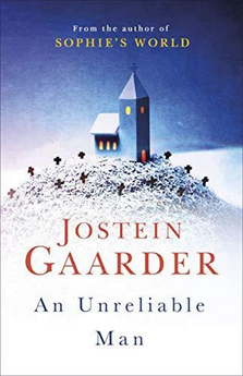 AN UNRELIABLE MAN-GAARDER, JOSTEIN-9781474605823