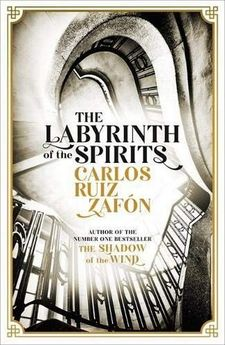 THE LABYRINTH OF THE SPIRITS-RUIZ ZAFÓN, CARLOS-9781474606219