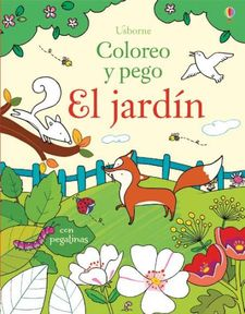 EL JARDIN COLOREO Y PEGO -BROOKS FELICITY-9781474908788