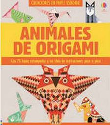 ANIMALES DE ORIGAMI-BOWMAN LUCY-9781474944359