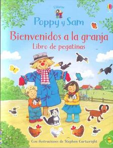 POPPY AND SAM BIENVENDIOS A LA GRANJA-AMERY HEATHER-9781474979474