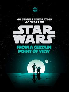 STAR WARS: FROM A CERTAIN POINT OF VIEW-STAR WARS-9781780896892