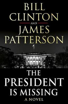THE PRESIDENT IS MISSING-PATTERSON, JAMES-9781780898407