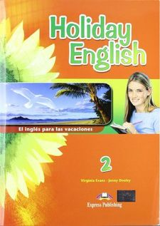 HOLIDAY ENGLISH 2N ESO -AA.VV-9781780987972