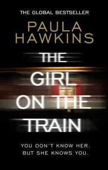 GIRL ON THE TRAIN,THE-HAWKINS,PAULA-9781784161101