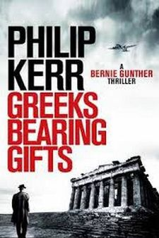GREEKS BEARING GIFTS-KERR, PHILIP-9781784296537