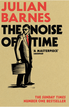 THE NOISE OF TIME-BARNES, JULIAN-9781784703332