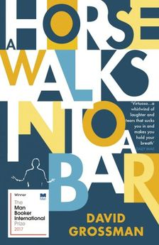 A HORSE WALKS INTO A BAR-GROSSMAN, DAVID-9781784704223