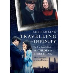 TRAVELLING TO INFINITY: THE TRUE STORY BEHIND THE THEORY OF EVERYTHING -HAWKING, JANE-9781846883668