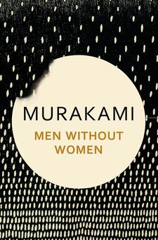 MEN WITHOUT WOMEN -MURAKAMI, HARUKI-9781911215370