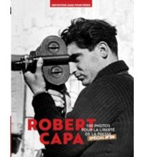 100 PHOTOS DE ROBERT CAPA -CAPA, ROBERT-978-2-36220-035-9
