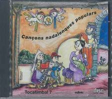 TOCATIMBAL  7.- CANCONS NADALENQUES - POPULARS-EUFONIC-9784670000546