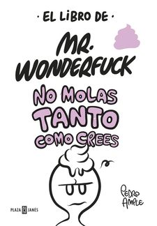 EL LIBRO DE MR. WONDERFUCK-AMPLE, PEDRO-9788401017629