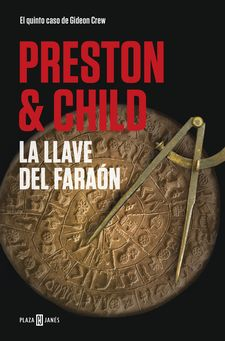 LA LLAVE DEL FARAÓN (GIDEON CREW 5)-PRESTON, DOUGLAS / CHILD, LINCOLN-9788401021879