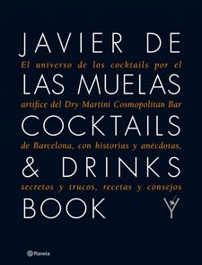 COCKTAILS & DRINKS BOOK (SPA)-MUELAS, JAVIER DE LAS-9788408109983