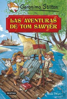 LAS AVENTURAS DE TOM SAWYER-STILTON, GERONIMO-9788408119371
