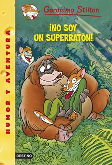 ¡NO SOY UN SUPERRATÓN! -STILTON, GERONIMO-9788408122395