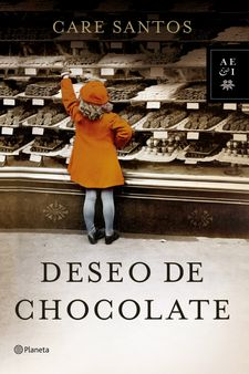 DESEO DE CHOCOLATE -SANTOS, CARE-9788408128335