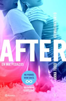 AFTER. EN MIL PEDAZOS (SERIE AFTER 2)-TODD, ANNA-9788408135234