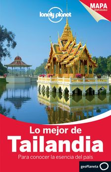 LO MEJOR DE TAILANDIA -BUSH, AUSTIN / SKOLNICK, ADAM / EIMER, DAVID / WILLIAMS, CHINA / BEALES, MARK /-9788408135432