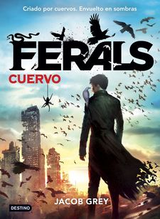 FERALS. CUERVO -GREY, JACOB-9788408141617