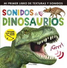SONIDOS DE DINOSAURIOS -LITTLE TIGER PRESS-9788408142010