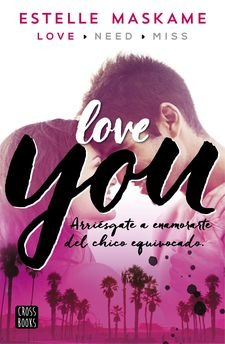 YOU 1. LOVE YOU -MASKAME, ESTELLE-978-84-08-14708-4