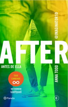 AFTER. ANTES DE ELLA (SERIE AFTER 0)-TODD, ANNA-9788408147916