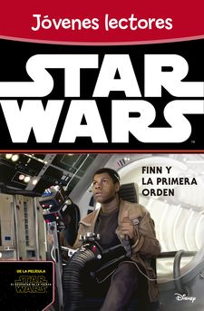 STAR WARS: FINN Y LA PRIMERA ORDEN -STAR WARS-9788408149354