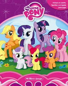 MY LITTLE PONY. MI LIBRO JUEGO -MY LITTLE PONY-9788408152002