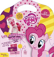MY LITTLE PONY. LOS AYUDANTES MÁGICOS -MY LITTLE PONY-9788408155836