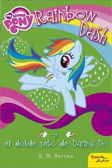 MY LITTLE PONY. RAINBOW DASH Y EL DOBLE RETO DE DARING DO -MY LITTLE PONY-9788408155850