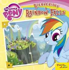 MY LITTLE PONY. BIENVENIDOS A RAINBOW FALLS (SPA)-MY LITTLE PONY-9788408157052
